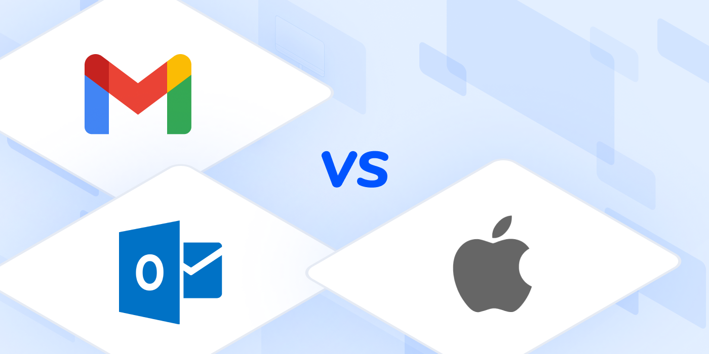 Gmail vs Outlook and Apple Mail